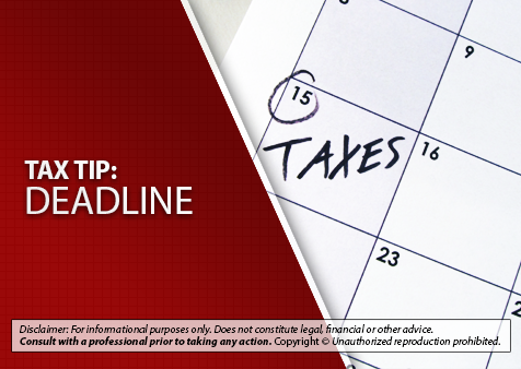 Reminder – Tax Deadlines and Refunds